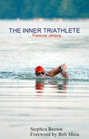 THE INNER TRIATHLETE... Forever Ablaze
